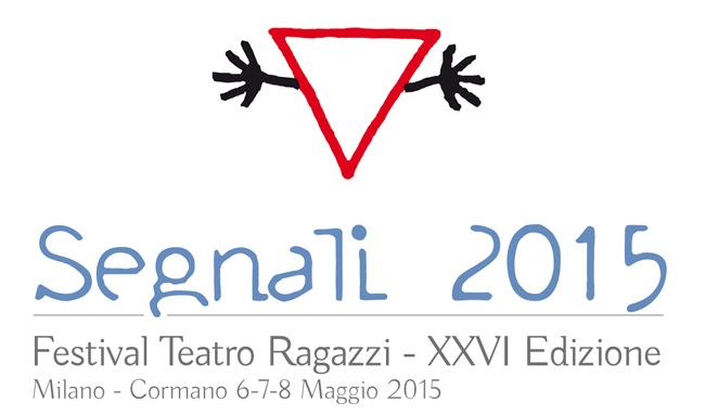 Segnali 2015, tre giorni di teatro ragazzi (Milano, 6, 7 e 8 maggio)